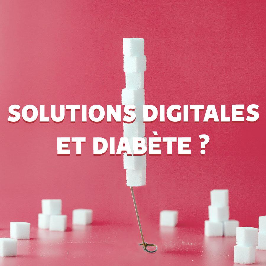 Article de blog : Solutions digitales et diabète ?