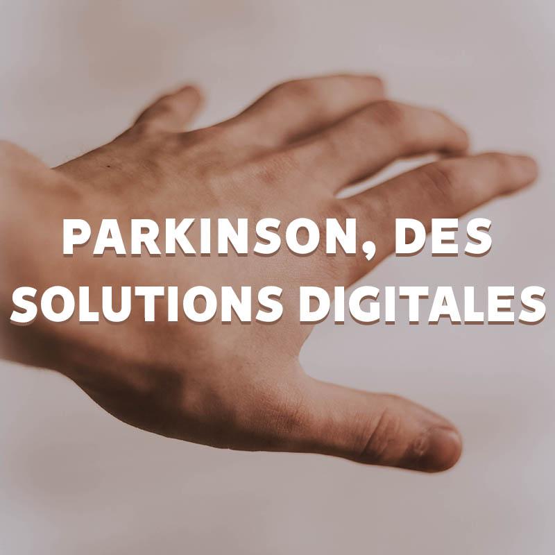 Article de blog : Parkinson, des solutions digitales